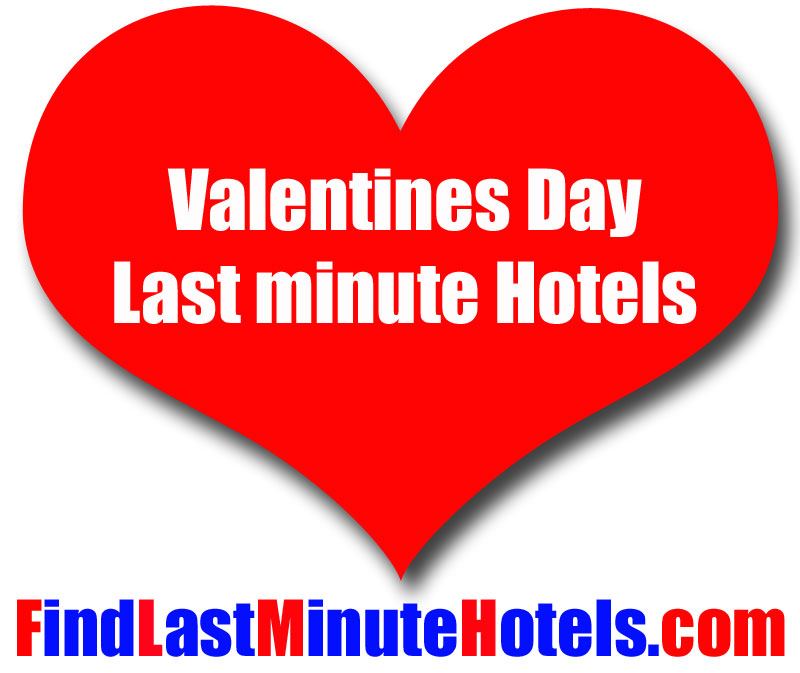 Find last minute hotels for Valentines Day