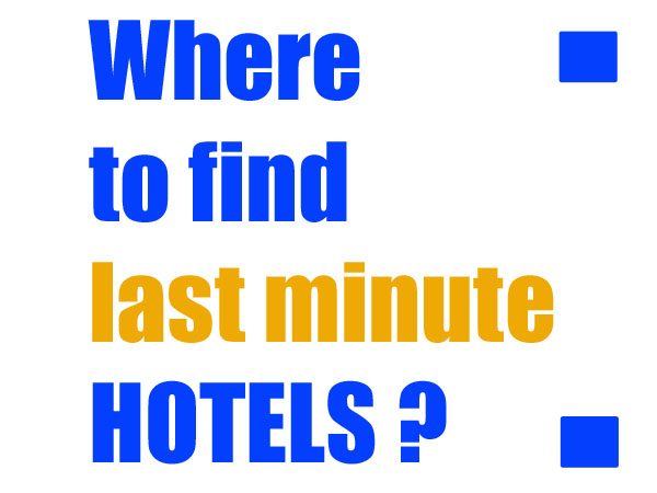 where to find last minute hotels