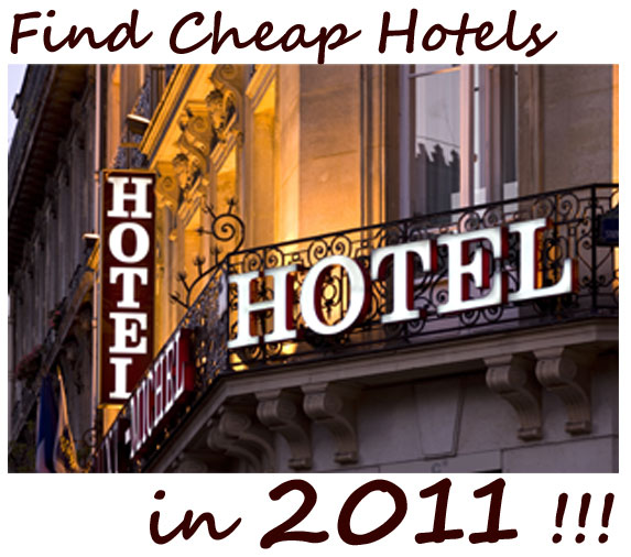 2011 cheap hotels