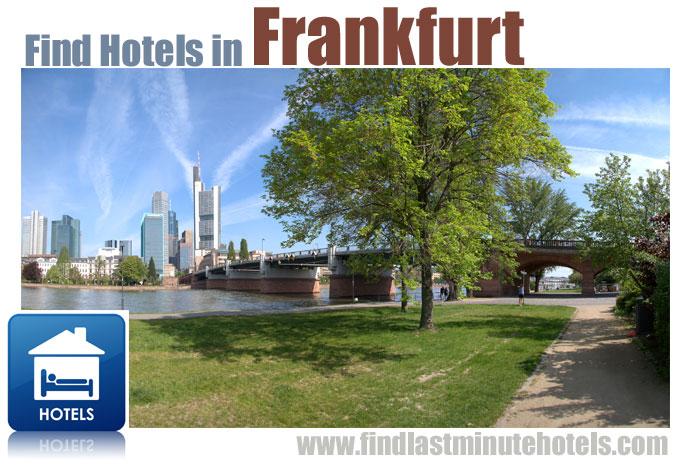 find last minute hotels in Frankfurt Germany